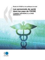 Aetudes De L'OCDE Sur Les Politiques De Sante Les Personnels De Sante Dans Les Pays De L'OCDE