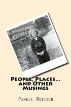 People, Places, and Other Musings