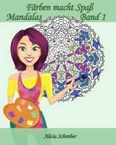F rben Macht Spa - Mandalas - Band 1