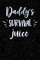 Daddys Survival Juice