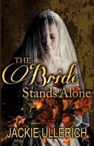 The Bride Stands Alone