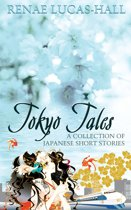 Tokyo Tales: A Collection of Japanese Short Stories