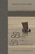 Brian on the Brahmaputra
