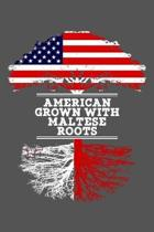 American Grown With Maltese Roots