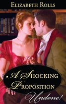 A Shocking Proposition (Mills & Boon Historical Undone)