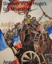 Discover Victor Hugo's Les Misérables
