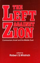 The Left Against Zion