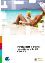 Trendrapport toerisme recreatie en vrije tijd / 2010/2011