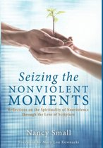 Seizing the Nonviolent Moments