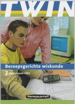 Twin Wiskunde / 3 Doorstroom Hbo / Deel Leerlingenboek