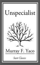 Unspecialist