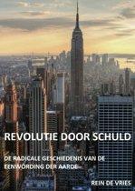 Boek cover Revolutie door schuld van Rein de Vries (Paperback)