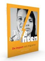 Twee gezichten. De impact van migraine.