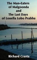 The Man-Eaters of Malgoonda and the Last Days of Louella Lobo Prabhu