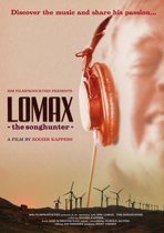Documentary - Lomax The Songhunter