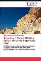 Arenas En Facies Utrillas En Las Obras de Ingenieria Civil