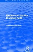 Modernism and the Christian Faith