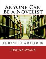 Anyone Can Be a Novelist