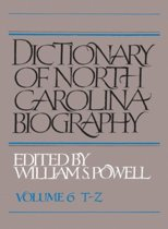 Dictionary of North Carolina Biography, Volume 6, T-Z
