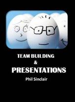 Team Building & Presentations