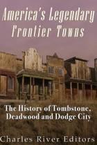 America's Legendary Frontier Towns