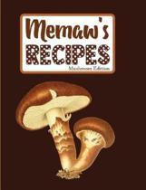 Memaw's Recipes Mushroom Edition
