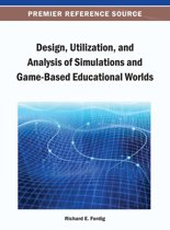 Design, Utilization, and Analysis of Simulations and Game-Based Educational Worlds