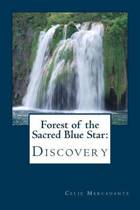 Forest of the Sacred Blue Star