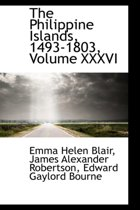 The Philippine Islands, 1493-1803, Volume XXXVI