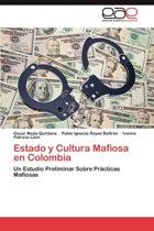 Estado y Cultura Mafiosa En Colombia
