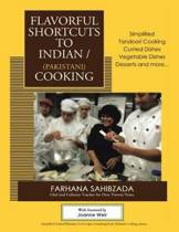 Flavorful Shortcuts to Indian/Pakistani Cooking