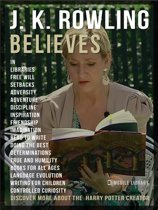 J.K. Rowling Quotes And Believes
