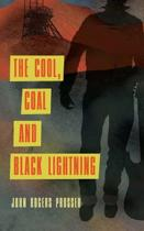 The Cool, Coal and Black Lightning