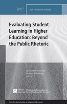 Evaluating Student Learning in Higher Education: Beyond the Public Rhetoric