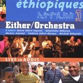 Ethiopiques 20 Live In Addis