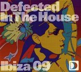 Defected In The House - Ibiza 09
