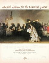 Spanish Dances for the Classical Guitar