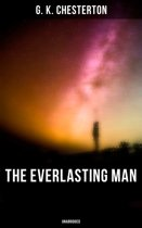 The Everlasting Man (Unabridged)