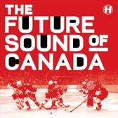 The Future Sound Of Canada