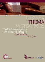 Larcier ThemaWetboeken - Codex deontologie van de juridische beroepen