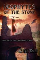 Neophytes of the Stone