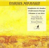 Milhaud: Chamber Symphonies / Dekaise, et al