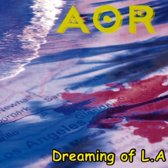 Dreaming Of L.A