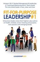 Fit-For-Purpose Leadership #1
