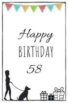 Happy Birthday 58 - Dog Owner