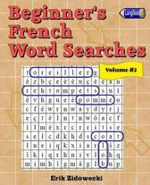 Beginner's French Word Searches - Volume 2