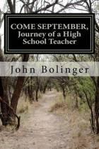 Come September, Journey of a High School Teacher