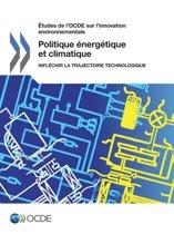 Etudes de L'Ocde Sur L'Innovation Environnementale Politique Energetique Et Climatique