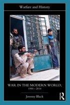 War in the Modern World, 1990-2014