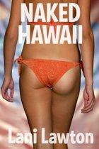 Naked Hawaii: Short Erotica